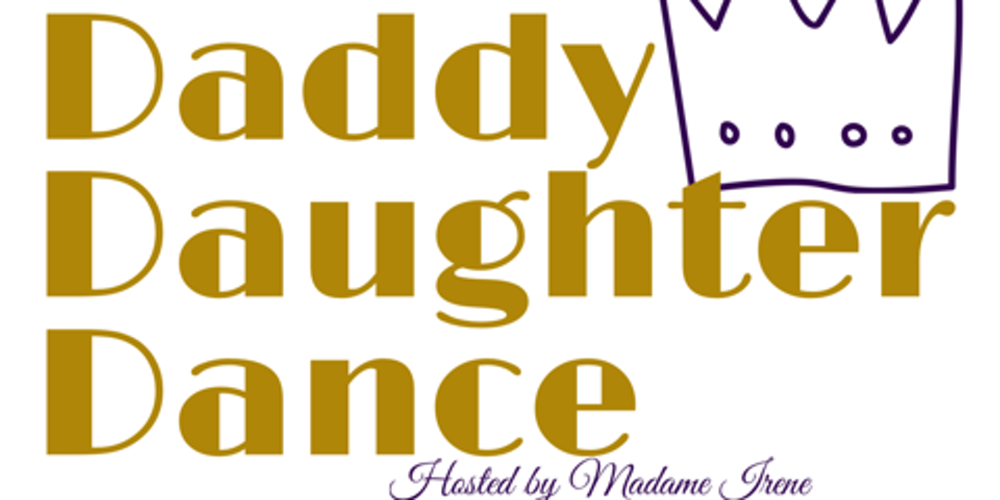 Queens Of Kings Father Daughter Dance Tickets