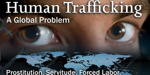 Human Trafficking - In Your Neighborhoods and Across...