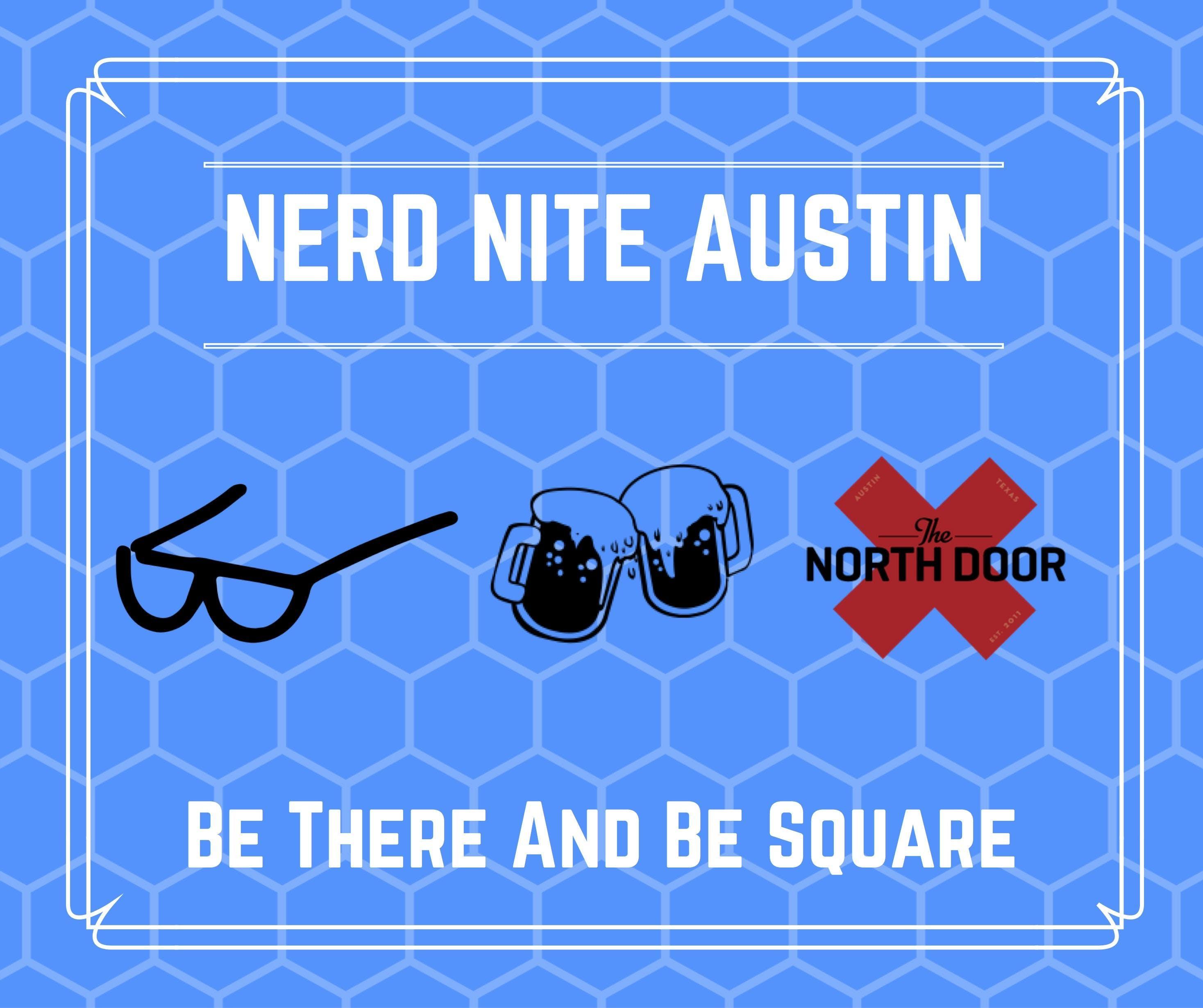 Nerd Nite Austin #99