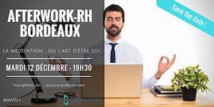 Afterwork RH Bordeaux : La Méditation ou l'Art de la...
