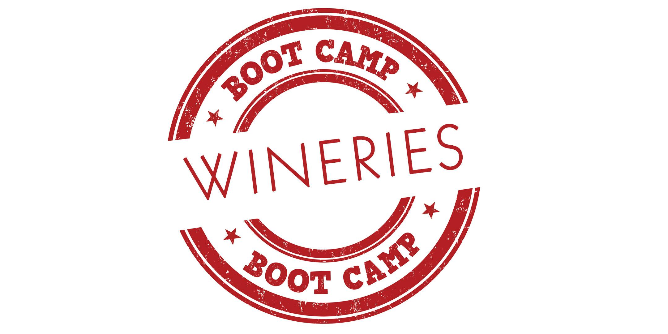 The 2018 Wineries Boot Camp