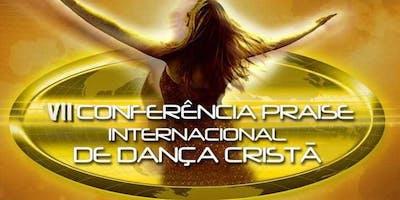 VII Conferência Praise Internacional de Dança Cristã - Edição 2018