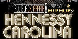 THE 8th ANNUAL ALL BLACK AFFAIR hosted by HENNESSY...