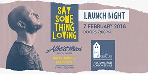 Albert Man 'Say Something Loving' Launch Night //...