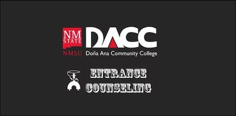 DACC Sunland Park Center: In-Person Entrance Counseling tickets