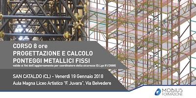 Corso: PROGETTAZIONE E CALCOLO PONTEGGI METALLICI FISSI - San Cataldo (CL)