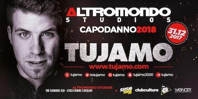 Capodanno 2018 Altromondo Studios con Tujamo Ticket Pacchetti Hotel