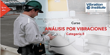 """Curso Vibraciones Categoria II-""""Certificación Instituto de Vibraciones""""  boletos"""