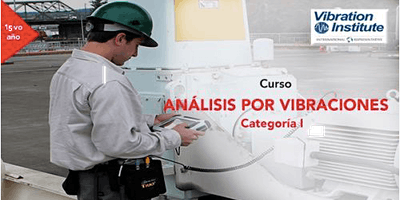 "Curso Vibraciones Categoria I  -  ""Certificacion Instituto de Vibraciones"" Guatemala"