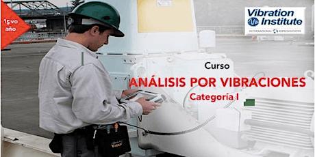 "Curso Vibraciones Categoria I  -  ""Certificacion Instituto de Vibraciones"" Guatemala  tickets"