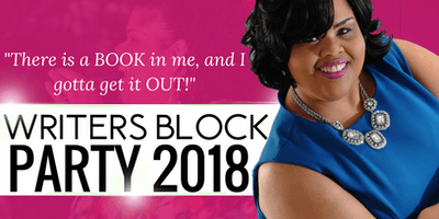 WRITER'S BLOCK PARTY 2018