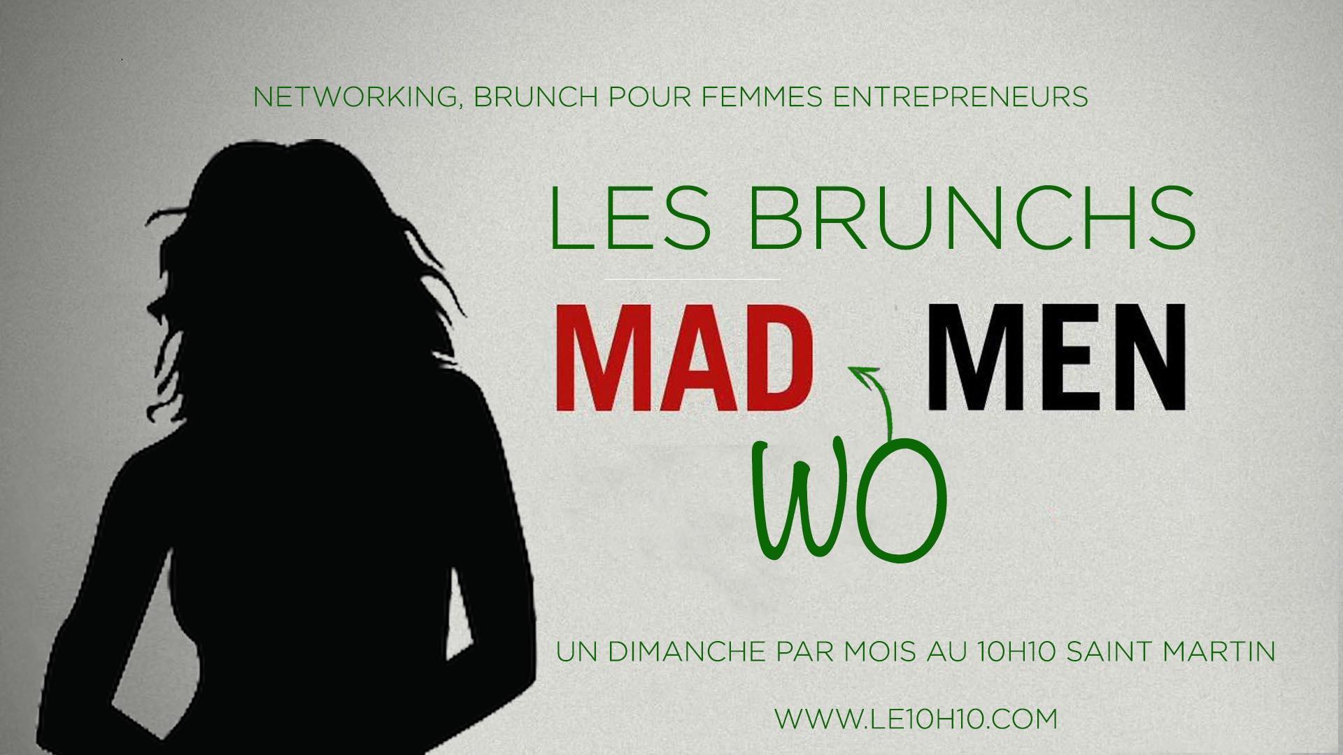 les brunchs madwomen (networking pour femmes entrepreneurs) - 18 fév