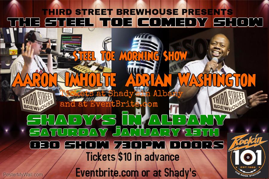 Steel Toe Comedy Show at Shady's In Albany