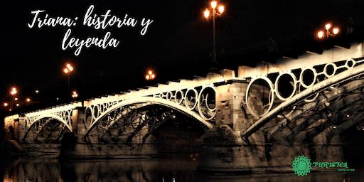 Free Tour Triana Historia y Leyenda.