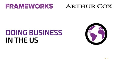 Frameworks Doing Business in the US – Frameworks Workshop
