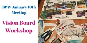 BPW Moncton January 10th Meeting - Vision Board...