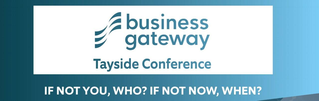 Business Gateway's Tayside Conference