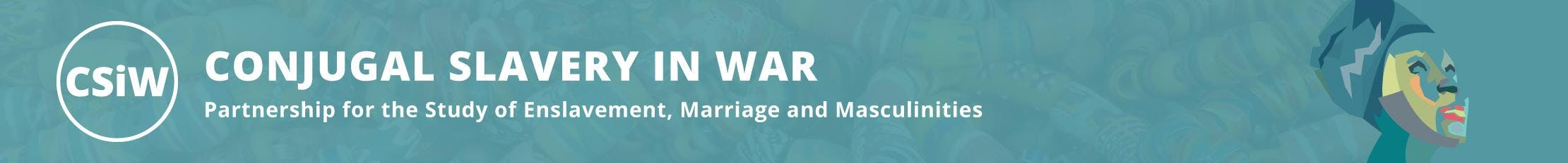 Enslavement, Conflict and Forced Marriage in