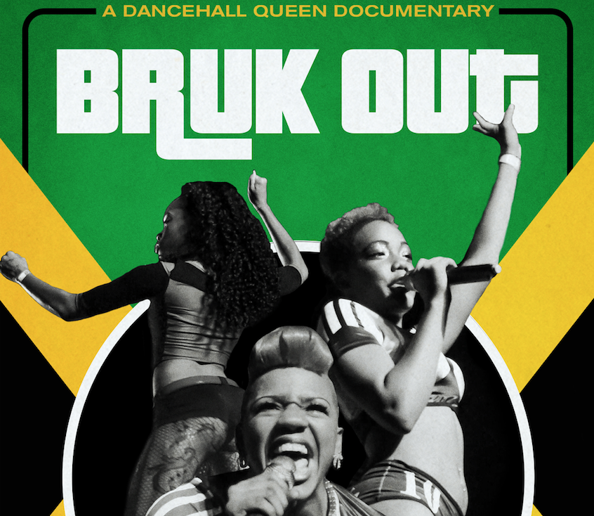 Bruk Out: A Dancehall Queen Documentary presented by TH/Cinema and Lady Sol
