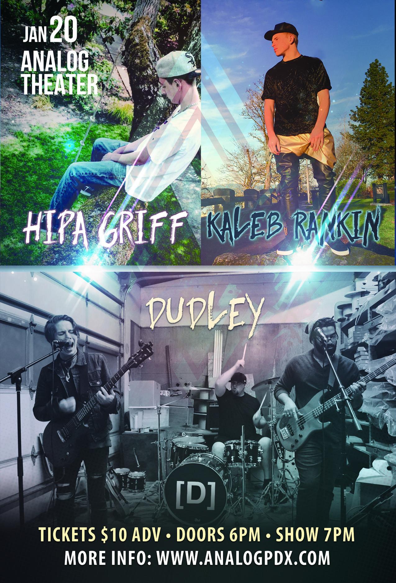 HipaGriff, Kaleb Rankin and Dudley