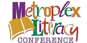 Metroplex Literacy Conference 2018