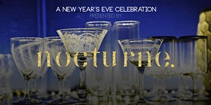 Nocturne's New Years Eve Celebration
