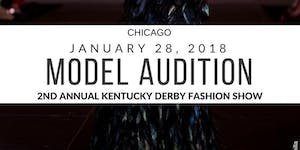 Chicago Model Audition 2nd Annual Kentucky Derby...