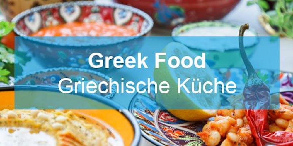 GREEK FOOD - Griechische Küche Tickets, Mehrere Termine   Eventbrite