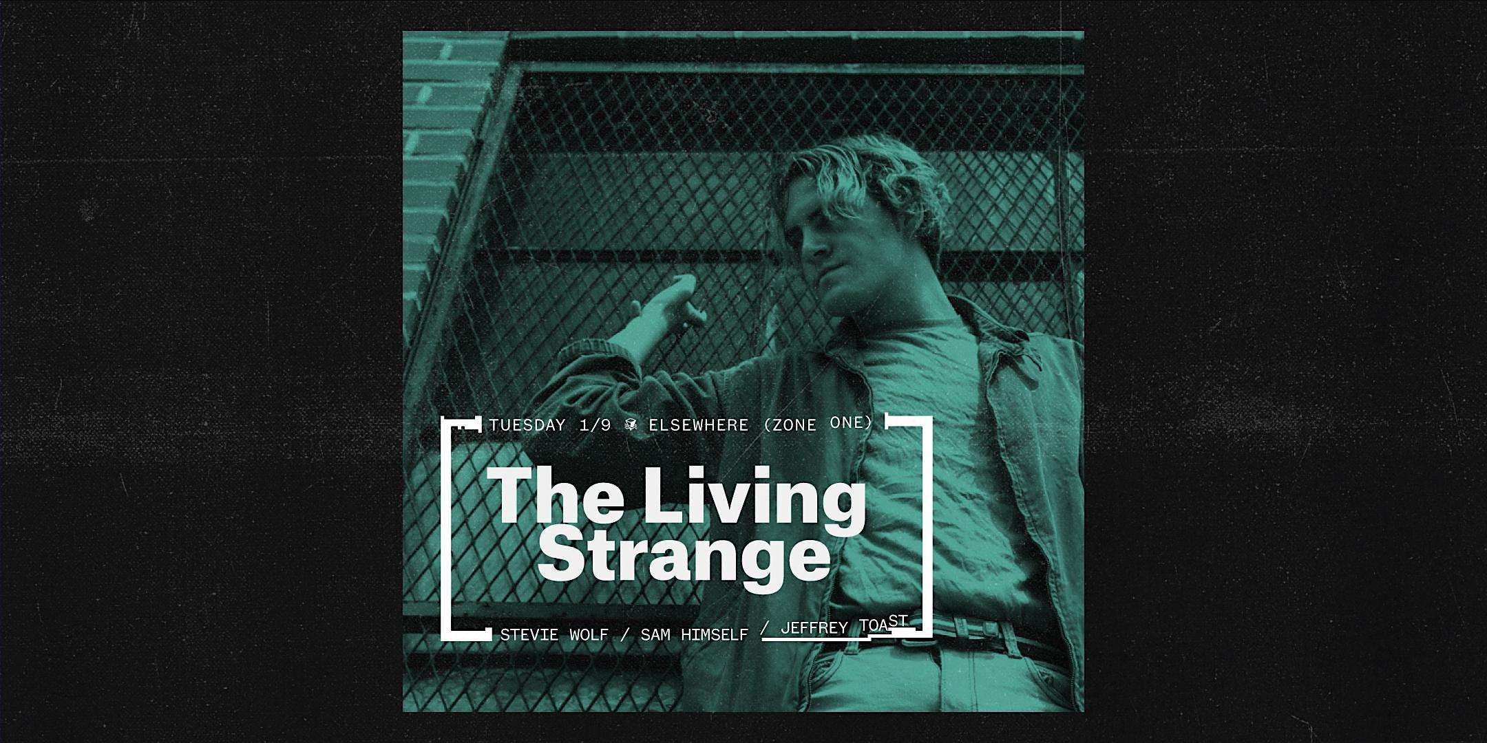 The Living Strange