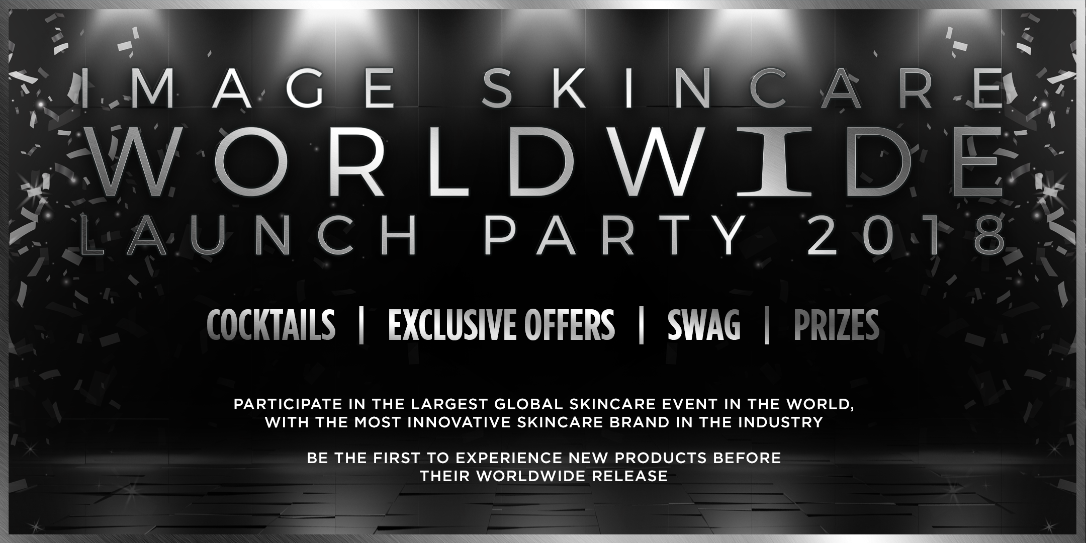 IMAGE SKINCARE WORLDWIDE LAUNCH PARTY 2018 - Columbia, SC