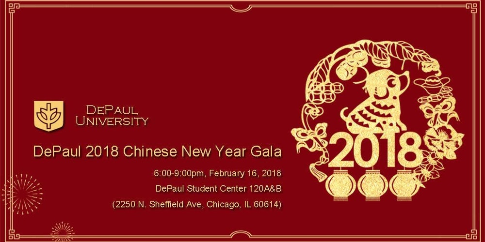 depaul 2018 chinese new year gala tickets fri feb 16 2018 at 600 pm eventbrite - 2018 Chinese New Year