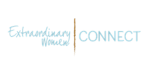Extraordinary Women Connect™ - January 2018