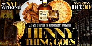 HENNY THING GOES OPEN BAR EVENT NEW YORK CITY! DEC...