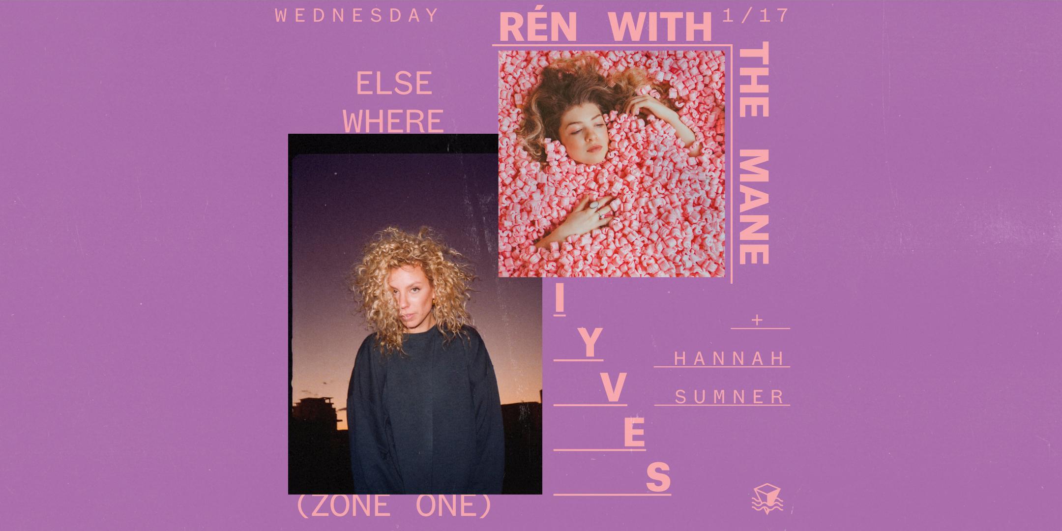 Rén With The Mane + Iyves