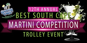 12th Annual Best South Cape Martini Competition...