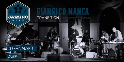 "Gianrico Manca ""Transition"" - The Recording Session"