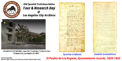 Old Spanish Trail Association's TOUR & RESEARCH DAY @ L.A. CITY ARCHIVES
