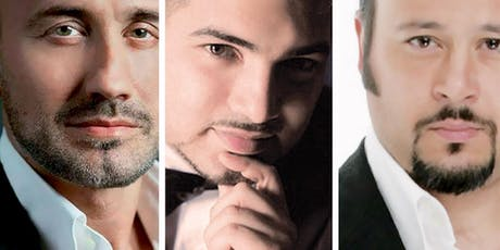 I Tre Tenori: Arie d'Opera, Napoli e Canzoni - The Three Tenors: Opera Arias, Naples & Songs tickets