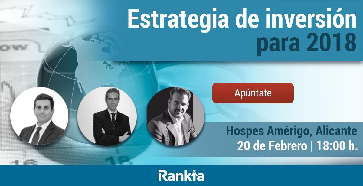 Estrategia de inversión para 2018 en Alicante