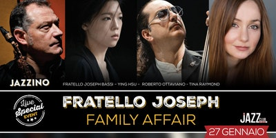 "Fratello Joseph ""Family Affairs"""
