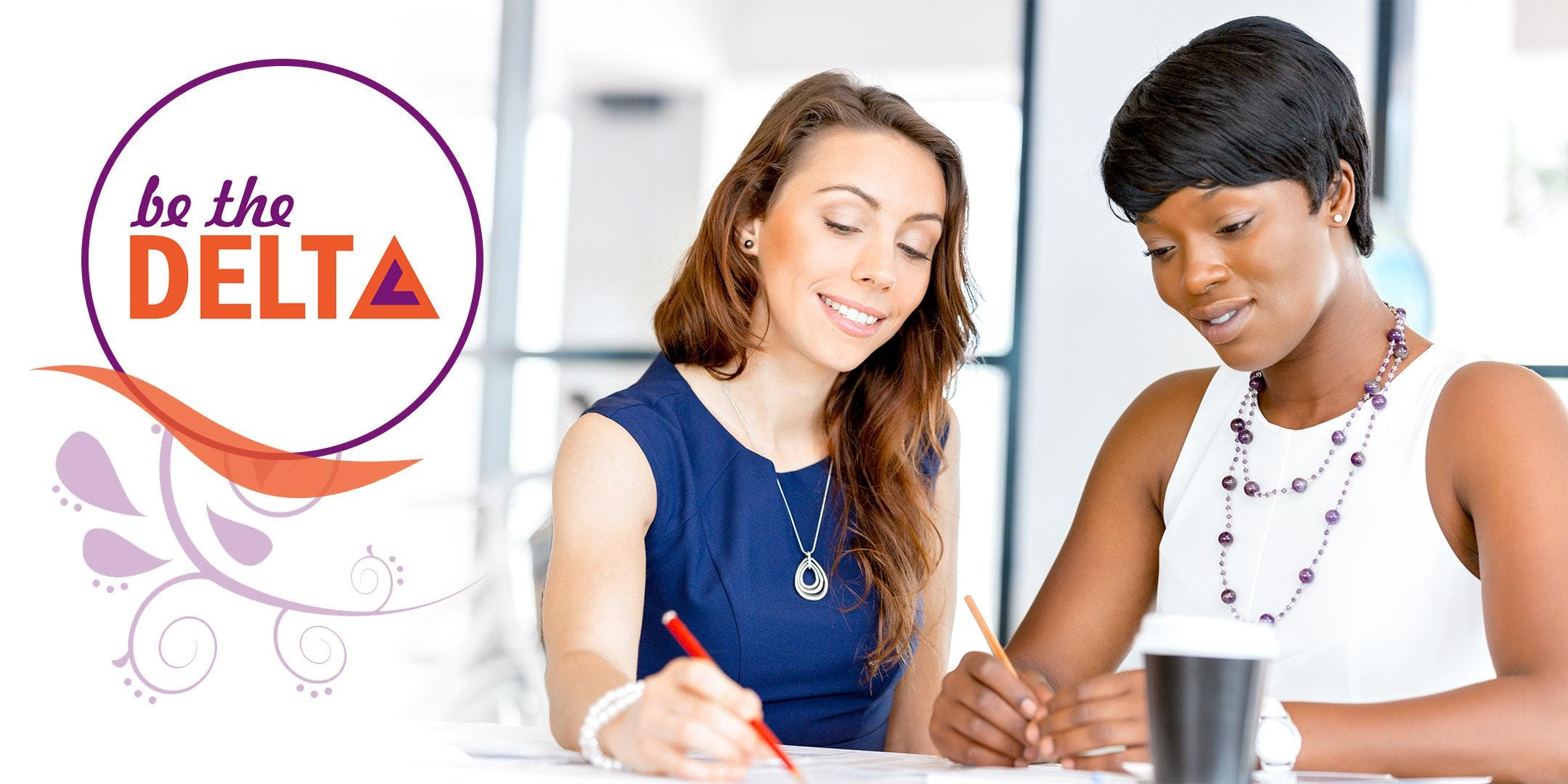 Be The Delta: Emerging Female Leaders Monthly