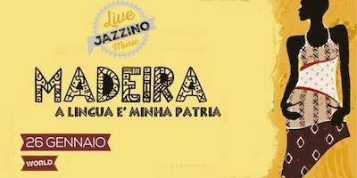 Madeira - live at Jazzino