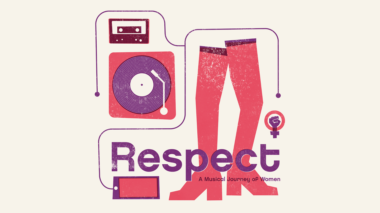 Respect:  A Musical Journey of Women - Sunday