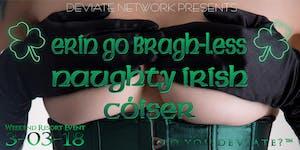 Erin Go Bragh-less - Naughty Irish cóisir at The HVR