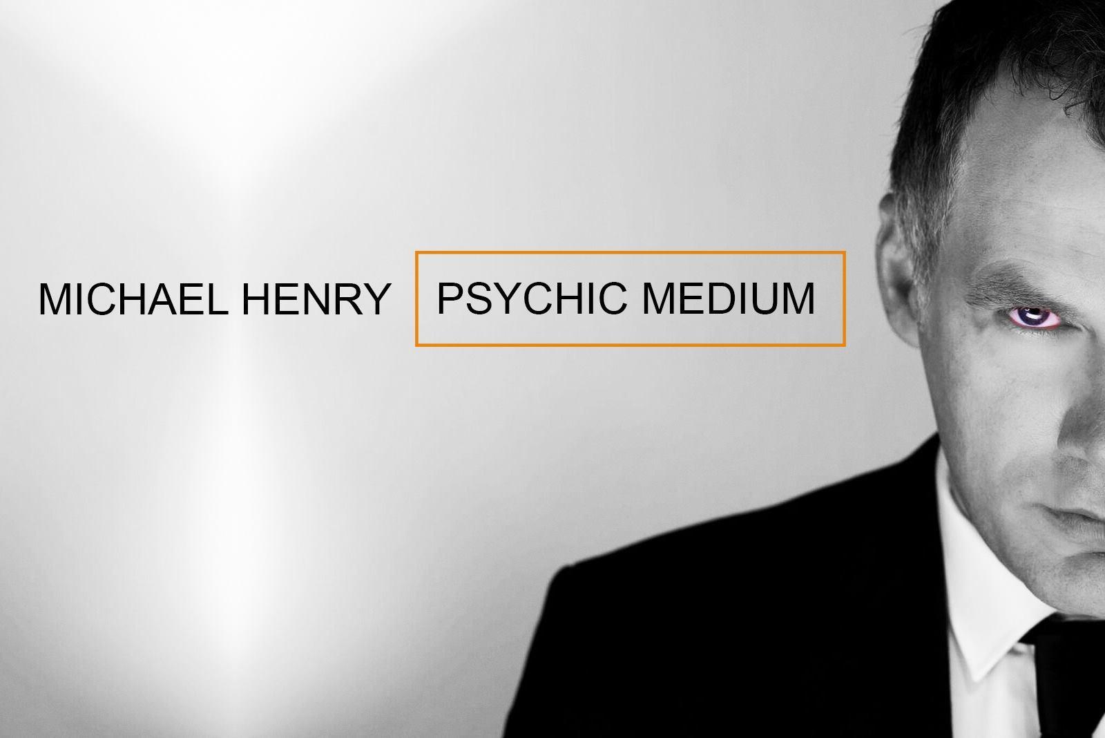 MICHAEL HENRY :Psychic Medium - Monaghan