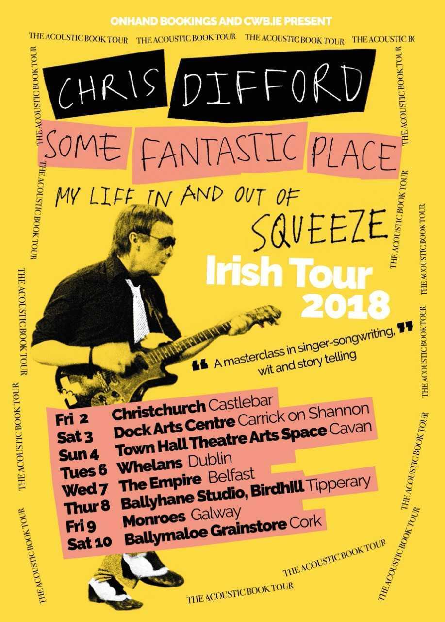 Chris Difford (Squeeze) - Some Fantastic Place Tour