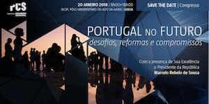 Portugal no Futuro: desafios, reformas e compromissos