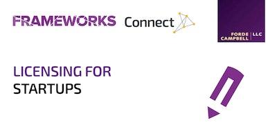 Frameworks: Licensing for Startups