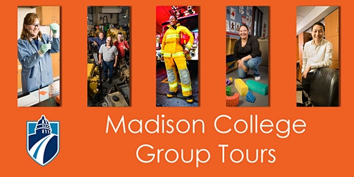Madison College Group Tours for High School Students