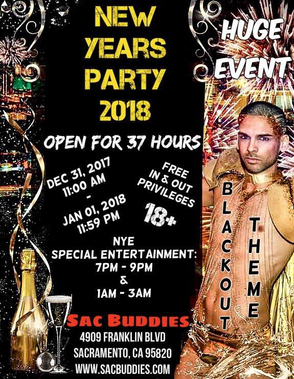 Sac Buddies New Years Party 2018 Event: OPEN 37 HOURS